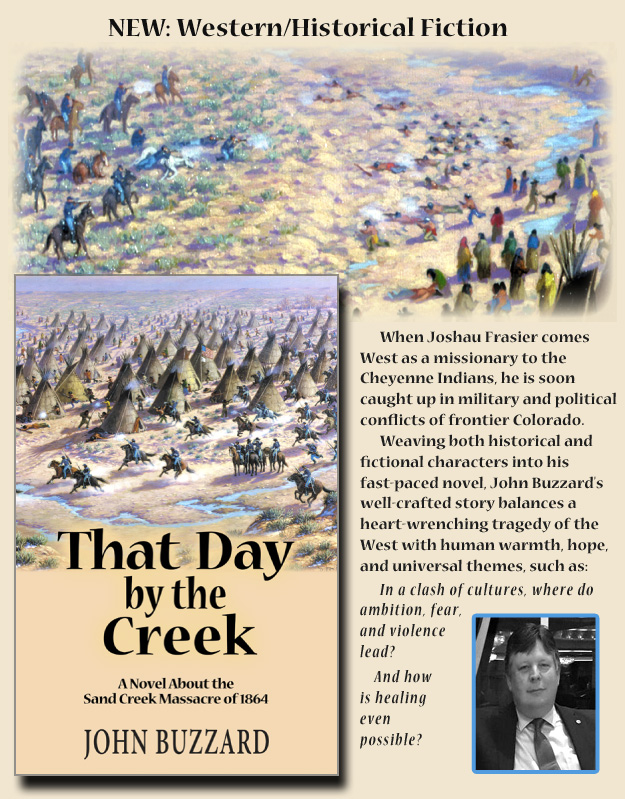 New Release!: THAT DAY BY THE CREEK: A Novel About the Sand Creek Massacre of 1864